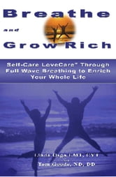 Breathe and Grow Rich ebook by Tom Goode