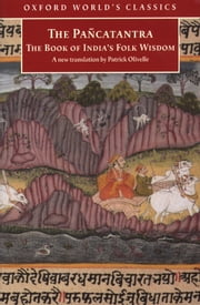 Pañcatantra: The Book of India's Folk Wisdom ebook by Patrick Olivelle