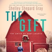 The Gift - The Amish of Hart County audiobook by Shelley Shepard Gray