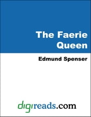 The Faerie Queen ebook by Spenser, Edmund