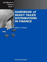 Handbook of Heavy Tailed Distributions in Finance - Handbooks in Finance, Book 1 ebook by S.T Rachev