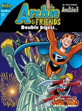 Archie & Friends Double Digest #17 ebook by Various