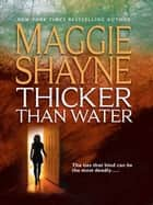 Thicker Than Water ebook by