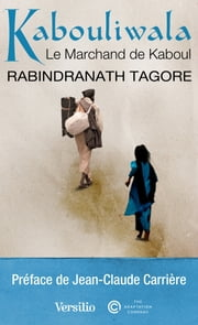 Kabouliwala eBook par Rabindranath Tagore, Jean-claude Carriere, Philippe Benoit