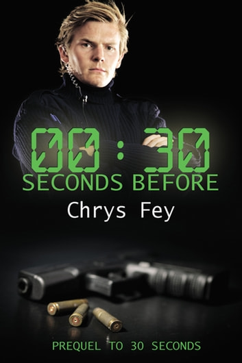 30 Seconds Before ebook by Chrys  Fey