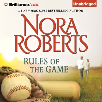 Rules Of The Game Audiobook By Nora Roberts 9781480588707