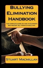 Bullying Elimination Handbook ebook by Stuart Macmillan
