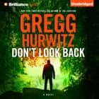 Don't Look Back audiobook by Gregg Hurwitz