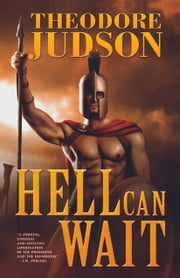 Hell Can Wait ebook by Theodore Judson