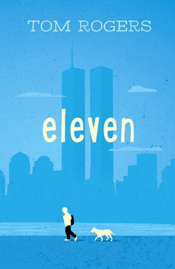 Eleven ebook by Tom Rogers