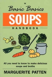 Soups Handbook ebook by Marguerite Patten