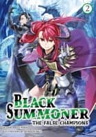 Black Summoner: Volume 2 ebook by Doufu Mayoi