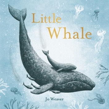 Little Whale ebook by Jo Weaver