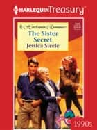 The Sister Secret ebook by Jessica Steele