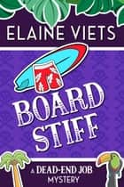 Board Stiff ebook by Elaine Viets