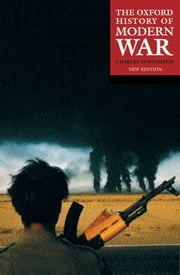 The Oxford History of Modern War ebook by Charles Townshend