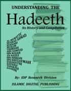 Understanding the Hadeeth ebook by IDP Research Division