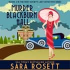 Murder at Blackburn Hall audiobook by Sara Rosett