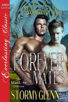 Forever Mates: Mikhail & Jace ebook by