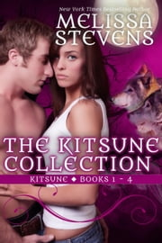 The Kitsune Collection ebook by Melissa Stevens