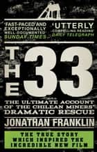 The 33 eBook by Jonathan Franklin