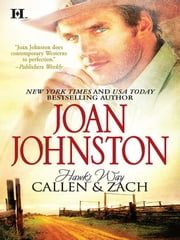 Hawk's Way: Callen & Zach - The Headstrong Bride\The Disobedient Bride ebook by Joan Johnston