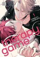 Therapy Game, Vol. 1 (Yaoi Manga) ebook by Meguru Hinohara