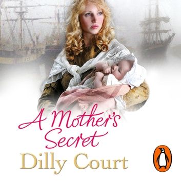 A Mother's Secret audiobook by Dilly Court