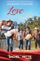 Love On The Land - 3 Book Box Set 電子書 by Marion Lennox