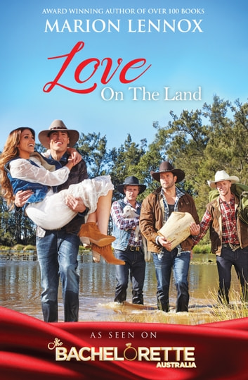 Love On The Land - 3 Book Box Set ebook by Marion Lennox