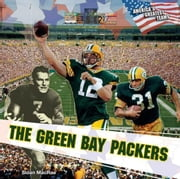 The Green Bay Packers ebook by MacRae, Sloan
