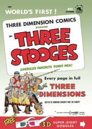 The Three Stooges, Number 2, Men in the Moon, In 3-D ebook by Yojimbo Press LLC,St. John Publications