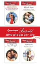 Harlequin Presents June 2016 - Box Set 1 of 2 - Bought for the Greek's Revenge\Return of the Untamed Billionaire\Wedded, Bedded, Betrayed\Signed Over to Santino ebook by Lynne Graham, Carol Marinelli, Michelle Smart,...