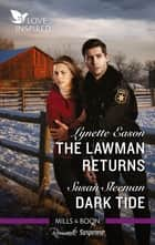 The Lawman Returns/Dark Tide ebook by Lynette Eason, Susan Sleeman