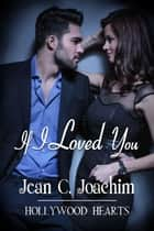 If I Loved You ebook de Jean Joachim