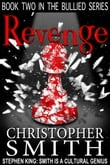 Revenge: (Book Two in the Bullied Series)