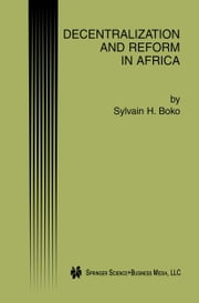 Decentralization and Reform in Africa ebook by Sylvain H. Boko