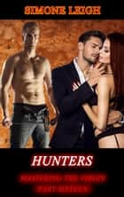 Hunters - A BDSM Erotic Thriller ebook by Simone Leigh