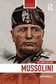 Mussolini ebook by Peter Neville