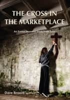Rum the manual ebook by dave broom 9781784720667 rakuten kobo the cross in the marketplace an easter resource book from iona ebook by dave broom fandeluxe PDF