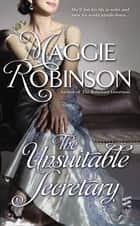 The Unsuitable Secretary ebook by Maggie Robinson