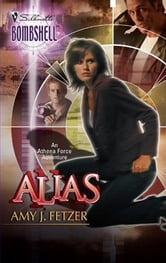 Alias ebook by Amy J. Fetzer