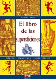 El libro de las supersticiones ebook by Massimo Centini