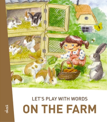 Let's play with words… On the farm - The essential vocabulary ebook by Darinka Kobal