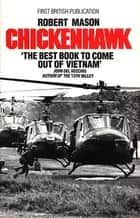Chickenhawk ebook by Robert Mason