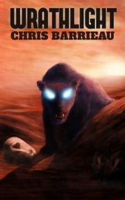 Wrathlight: Book One ebook by Christopher Barrieau