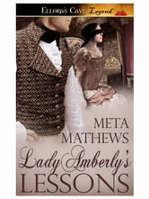 Lady Amberly's Lessons ebook by Meta Mathews