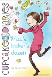 Mia's Baker's Dozen ebook by Coco Simon
