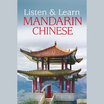 Listen & Learn Mandarin Chinese audiobook by Dover Publications