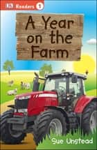 DK Readers L1: A Year on the Farm ebook by Sue Unstead